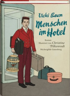 Vicki-Baum-Menschen-im-Hotel-Vorzugsausgabe-mit-Originalgrafik_668761_1