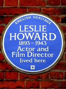 LESLIE_HOWARD_1893-1943_Actor_and_Film_Director_lived_here