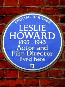 LESLIE_HOWARD_1893-1943_Actor_and_Film_Director_lived_here
